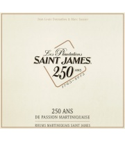Les Plantations Saint James - 250 ans de passion Martiniquaise